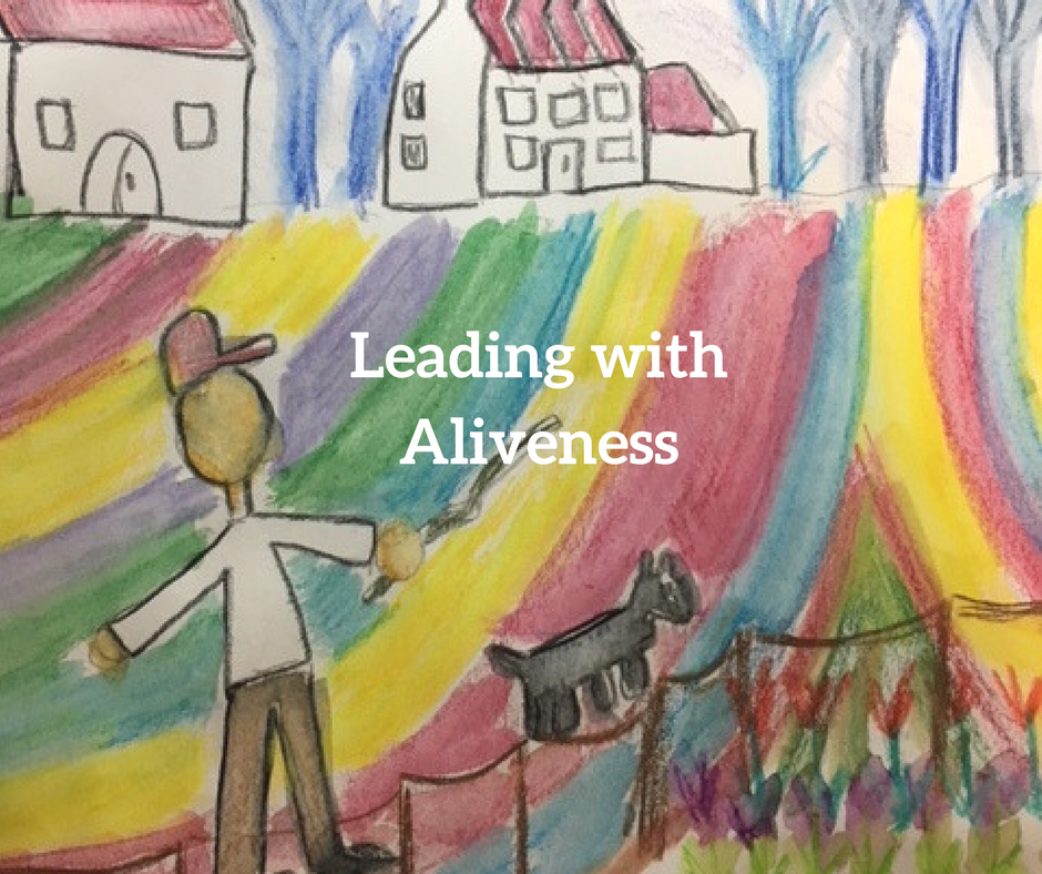 Leading with Aliveness